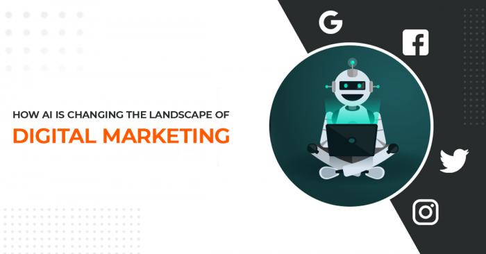 how-ai-is-changing-the-landscape-of-digital-marketing